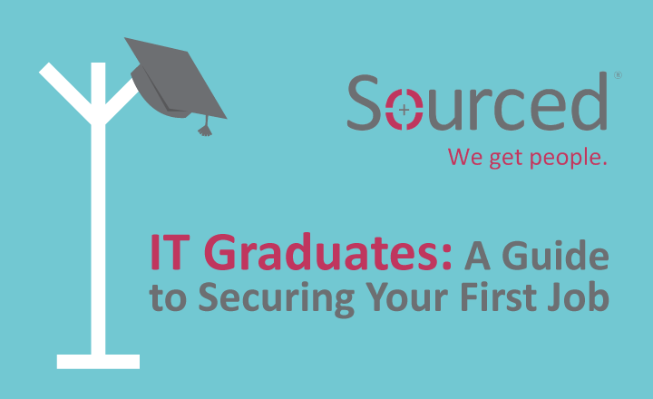 How IT Graduates Can Secure That First Job - Sourced: Christchurch IT Recruitment