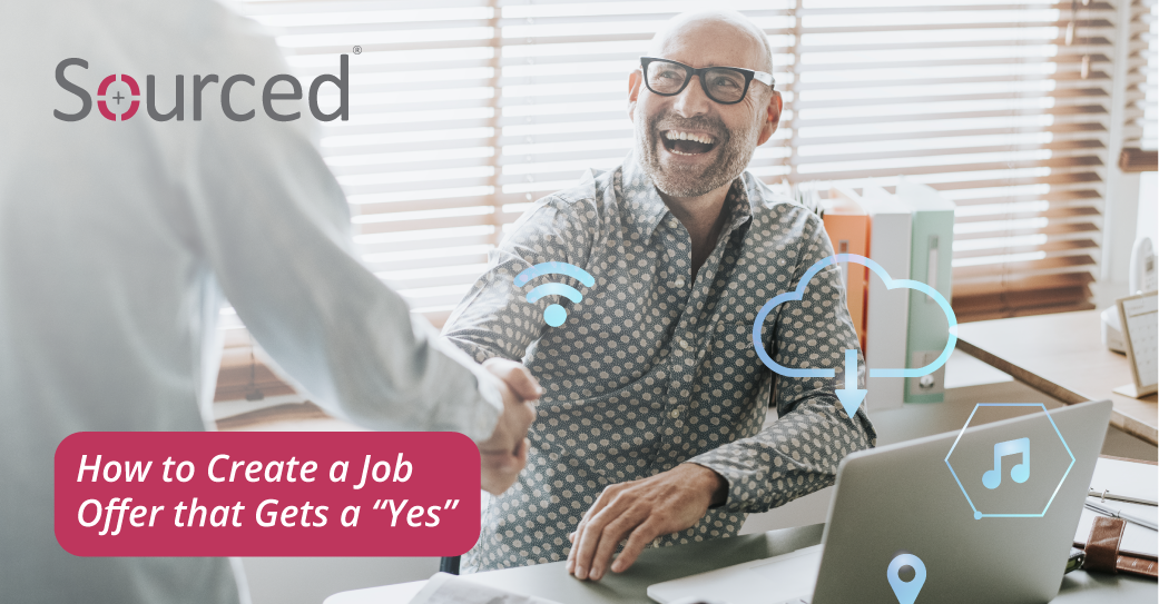 """How to Create a Job Offer that Gets a """"Yes"""""""