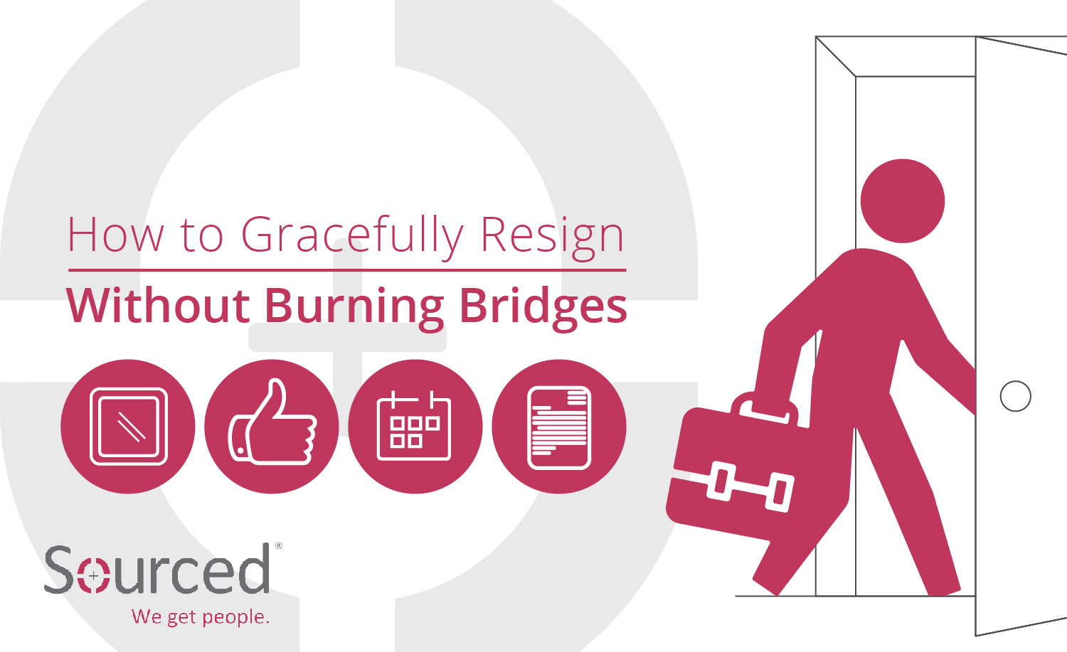 How to Gracefully Resign Without Burning Bridges | Sourced - Christchurch IT Recruitment