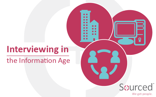 Interviewing in the Information Age | Sourced - Christchurch IT Recruitment