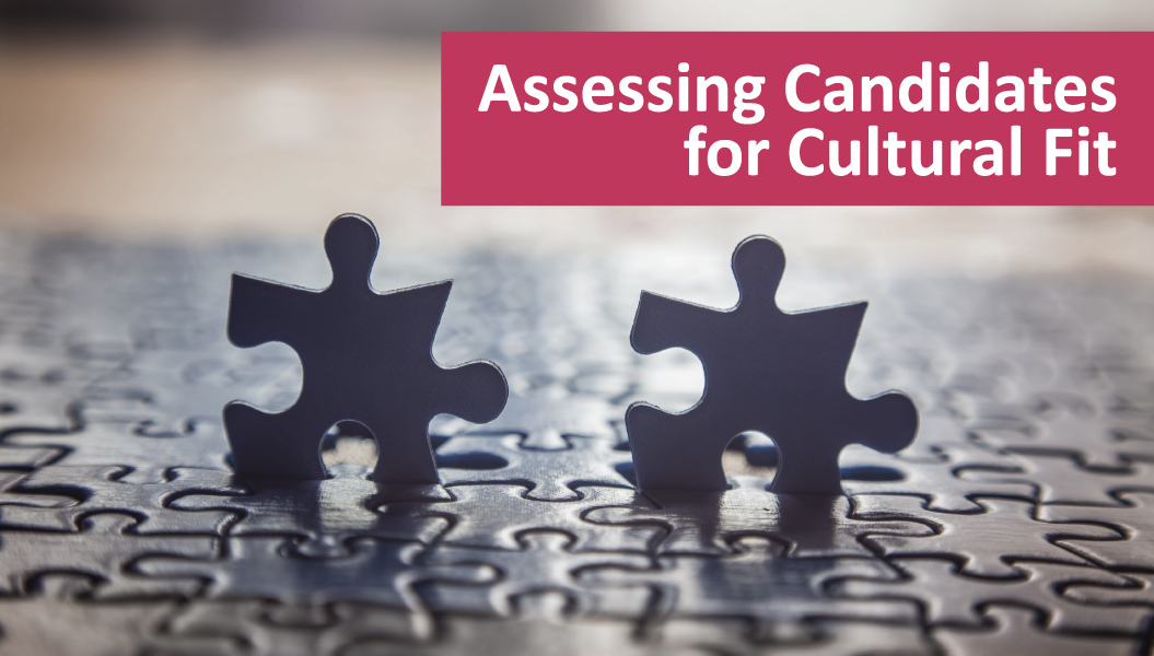 Assessing Candidates for Cultural Fit