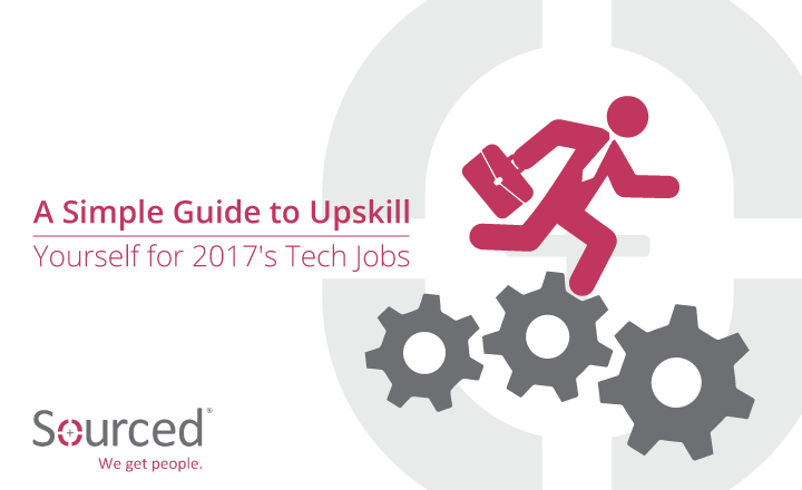 Upskill Yourself for 2017's Tech Jobs | Sourced: Christchurch IT Recruitment