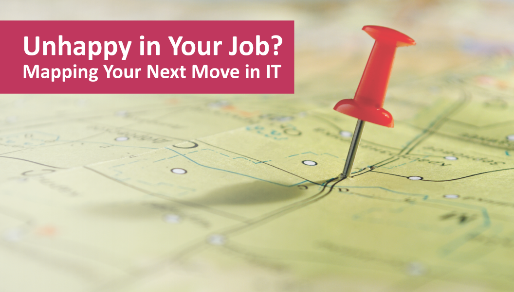Unhappy in Your Job? Mapping Your Next Move in IT