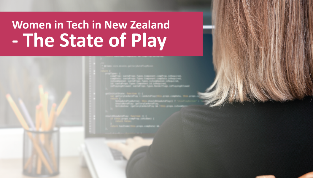 Women in Tech in New Zealand – The State of Play