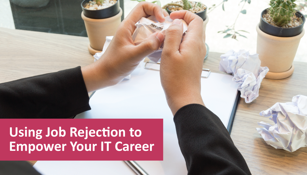 Using Job Rejection to Empower Your IT Career | Sourced - Christchurch IT Recruitment